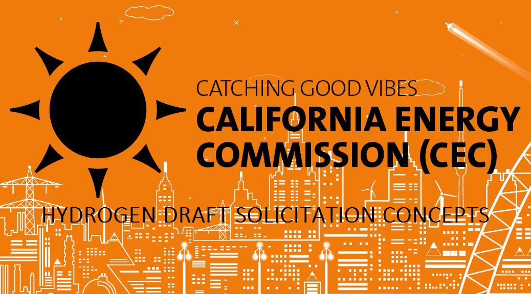 California Hydrogen Draft Solicitation CONCEPTS 2019